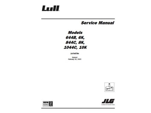 buy 2005 jlg service manual: 644b, 6k, 844c, 8k, 1044c and 10k (p/n  10709790) lull telehandlers for sale | operator & parts manuals