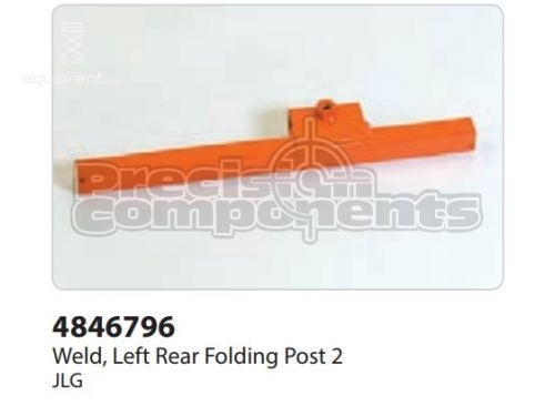 JLG Weld, Left Rear Folding Post 2, Part #4846796