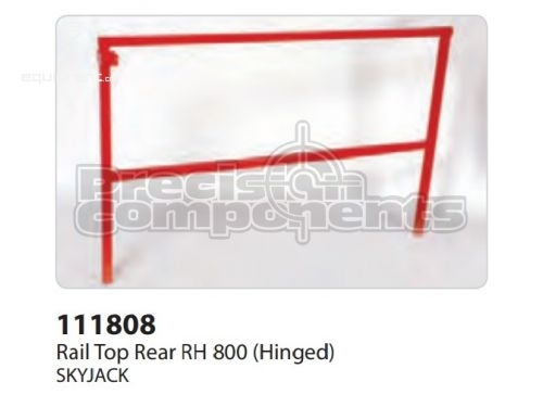 SkyJack Rail Top Rear RH 800 (Hinged), Part #111808