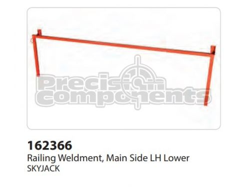 SkyJack Railing Weldment, Main Side LH Lower - Part Number 162366